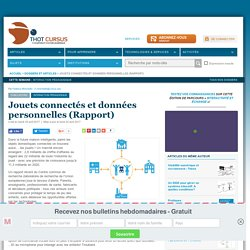 Jouets connectés et données personnelles (Rapport)