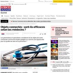 Objets connectés : sont-ils efficaces selon les médecins ? - 20 janvier 2015