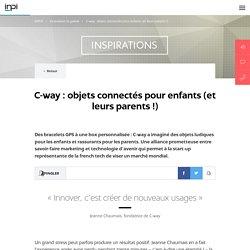 C-way : objets connectés pour enfants (et leurs parents !)