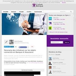 Objets connectés : les initiatives en Banque et Assurance