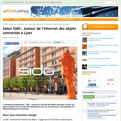 Salon SIdO : Autour de l'Internet des objets connectés à Lyon
