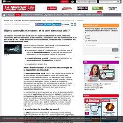 Objets connectés et e-santé : et le droit dans tout cela ? - 10/06/2015-Actu- Le Moniteur des pharmacies.fr