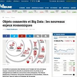 Objets connectés et Big Data : les nouveaux enjeux économiques
