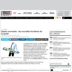 Objets connectés : les nouvelles frontières de l'e-santé