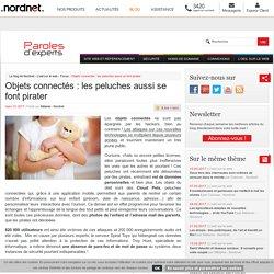 Objets connectés : les peluches aussi se font piraterLe blog de Nordnet