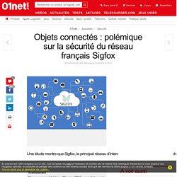 Objets connectés : polémique sur la sécurité du réseau français Sigfox