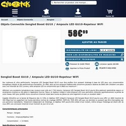 Objets Connect s Sengled Boost GU10 / Ampoule LED GU10-Repeteur WiFi