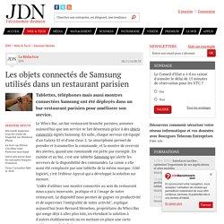 Les objets connectés de Samsung utilisés dans un restaurant parisien