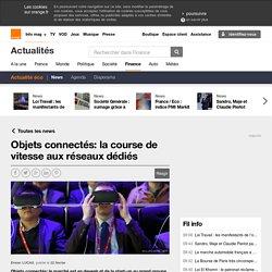 Objets connectés: la course de vitesse aux réseaux dédiés sur Orange Finance