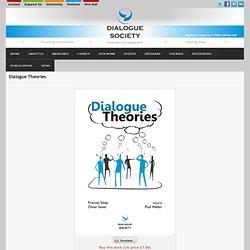 Dialogue Theories » Dialogue Society