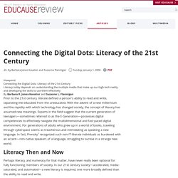 Connecting the Digital Dots: Literacy of the 21st Century
