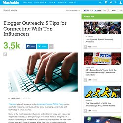 Blogger Outreach: 5 Tips for Connecting With Top Influencers