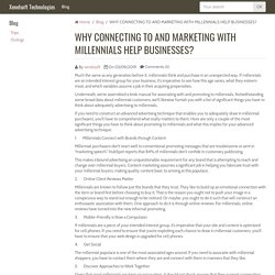 WHY CONNECTING TO AND MARKETING WITH MILLENNIALS HELP BUSINESSES?