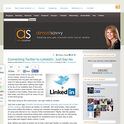 Connecting Twitter to LinkedIn: Just Say No