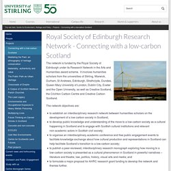 Royal Society of Edinburgh Research Network – Connecting with a low-carbon Scotland – Connecting with a low-carbon Scotland – University of Stirling