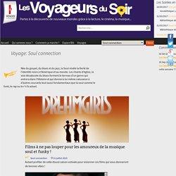 Soul connection Archives - Les Voyageurs du Soir