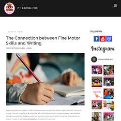 The Connection Between Fine Motor Skills And Writing