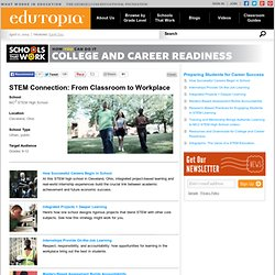 STEM Connection: From Classroom to Workplace