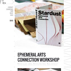 Ephemeral Arts Connection workshop