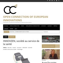 INNOVZEN, société au service de la santé - Open Connection of European Innovations