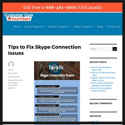 Tips to Fix Skype Connection Issues – Number Customer Care