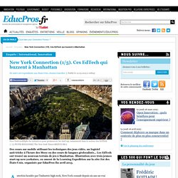 New York Connection (1/5). Ces EdTech qui buzzent à Manhattan