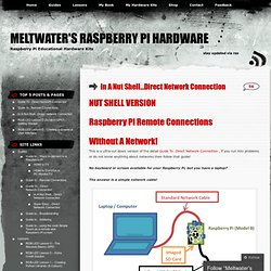 In A Nut Shell…Direct Network Connection | Meltwater's Raspberry Pi Hardware