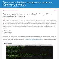 Setup pgbouncer connection pooling for PostgreSQL on CentOS/RedHat/Fedora