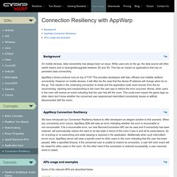 APIs for Connection Resiliency