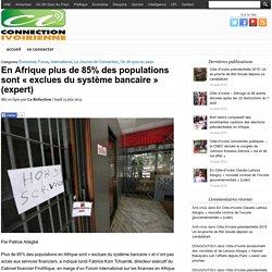 """En Afrique plus de 85% des populations sont """"exclues du système bancaire"""" (expert)"""