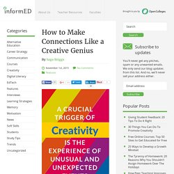 How to Make Connections Like a Creative Genius