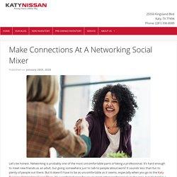 Make Connections At A Networking Social Mixer - Katy Nissan