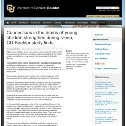 Connections in the brains of young children strengthen during sleep, CU-Boulder study finds