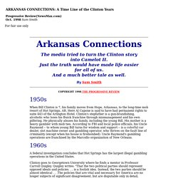 ARKANSAS CONNECTIONS: A Time Line of the Clinton YearsArkansas Connections: A Time-line of the Clinton Years by Sam Smith