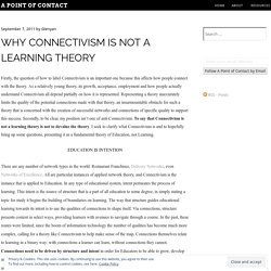 Why #Connectivism is not a Learning Theory « A Point of Contact