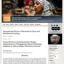 Connectivism in Learning Activity Design: Implications for Pedagogically-Based Technology Adoption in African Higher Education Contexts
