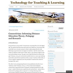 Connectivism: Informing Distance Education Theory, Pedagogy and Research