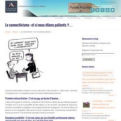 Le connectivisme : et si nous étions patients ?...