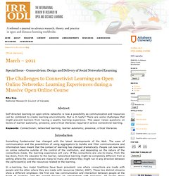 The challenges to connectivist learning on open online networks: Learning experiences during a massive open online course