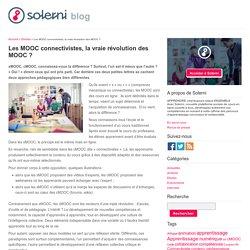 Les MOOC connectivistes, la vraie révolution des MOOC ? - le blog de Solerni – plateforme de MOOCs
