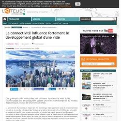 La connectivité influence fortement le développement global d'une ville