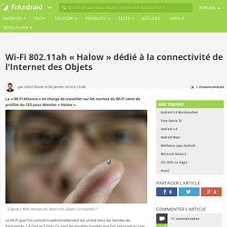 """Wi-Fi 802.11ah """"Halow"""" dédié à la connectivité de l'Internet des Objets"""