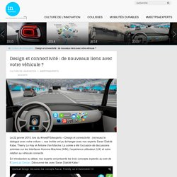 Design et connectivité : de nouveaux liens avec votre véhicule ? - In Movement