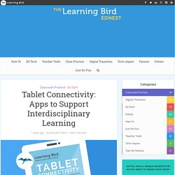 Tablet Connectivity: Apps to Support Interdisciplinary Learning