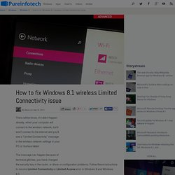 How to fix Windows 8.1 wireless Limited Connectivity issue