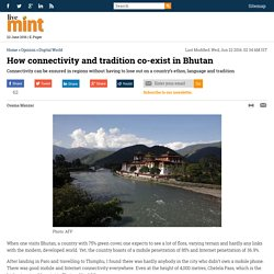 How connectivity and tradition co-exist in Bhutan