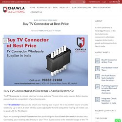 TV Connector Supplier in India