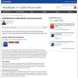 LAN Network Cable Media and Connectors