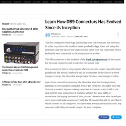 Learn How DB9 Connectors Has Evolved Since its Inception
