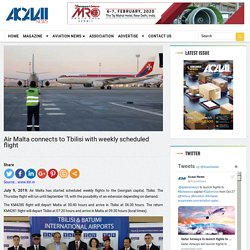 Air Malta connects to Tbilisi with weekly scheduled flight